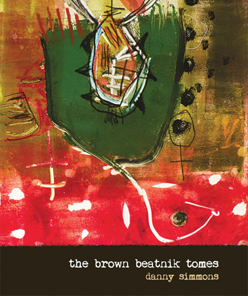 The Brown Beatnik Tomes by Danny Simmons